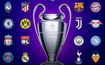 Xác định 16 đội bóng giành vé vào vòng 1/8 Champions League