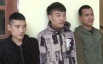 Thanh Hóa: Bắt giữ người trái pháp luật, 3 đối tượng bị bắt