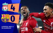 Liverpool làm lên điều không tưởng khi có chiến thắng ngược dòng 4-0 trước Barca
