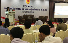Hội nghị thực hiện Đề án 161 và các hoạt động của Cộng đồng Văn hóa – Xã hội ASEAN khu vực miền Trung